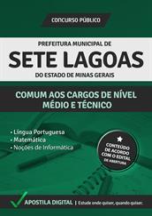 Apostila Digital Prefeitura de Sete Lagoas-MG - Comum aos Cargos de Nível Médio e Técnico - Grátis Simulados Online