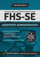 Apostila Digital FHS-SE - Assistente Administrativo l