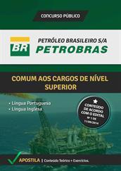 Apostila Digital PETROBRAS - Comum aos Cargos de Nível Superior