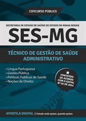 Apostila SES - MG para Técnico de Gestão de Saúde - Administrativo
