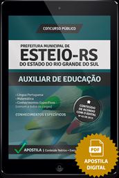 Apostila Digital Concurso Esteio – RS – Auxiliar de Educação
