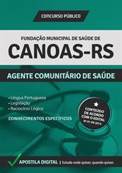Apostila Digital Fundação de Saúde de Canoas-RS - Agente Comunitário de Saúde