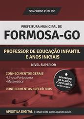 Apostila Digital Prefeitura de Formosa-GO - Professor de Educação Infantil e Anos Iniciais