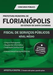 Apostila Digital Prefeitura de Florianópolis-SC - Fiscal de Serviços Públicos