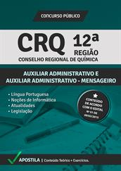 Apostila Digital CRQ 12ª Região – Auxiliar Administrativo e Auxiliar Administrativo - Mensageiro