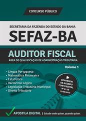 Apostila Digital SEFAZ-BA - Auditor Fiscal - Área de Qualificação de Administração Tributária