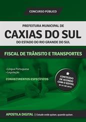 Apostila Digital Prefeitura de Caxias do Sul-RS - Fiscal de Trânsito e Transportes