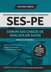 Apostila Digital SES-PE - Comum aos Cargos de Analista em Saúde - Todas as Funções