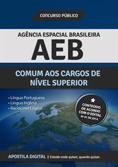 Apostila Digital AEB - Agência Espacial Brasileira - Comum aos Cargos de Nível Superior