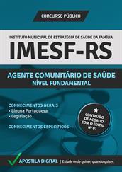Apostila Digital IMESF Porto Alegre-RS - 2014 - Agente Comunitário de Saúde - Grátis Simulados Online