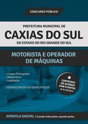 Apostila Digital Prefeitura de Caxias do Sul-RS - Motorista e Operador de Máquinas
