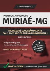 Apostila Digital Prefeitura de Muriaé- MG - Professor - Educação Infantil do 1ª ao 5ª Ano do Ensino Fundamental