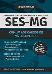 Apostila Digital SES-MG - Comum aos Cargos de Nível Superior