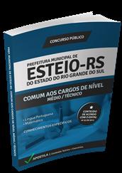 Apostila Concurso Esteio – RS – Médio / Técnico
