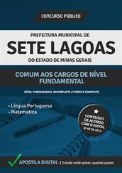 Apostila Digital Prefeitura de Sete Lagoas-MG - Comum aos Cargos de Nível Fundamental - Grátis Simulados Online