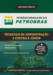 Apostila Digital PETROBRAS - Técnico de Administração e Controle Júnior