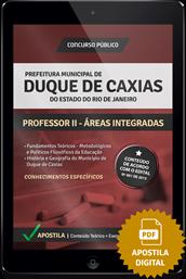 Apostila Digital Concurso Duque de Caxias – RJ – Professor II - Áreas Integradas