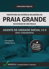 Apostila Concurso Agente de Unidade Social l e ll – Prefeitura de Praia Grande-SP 2015