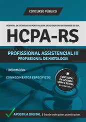 Apostila Digital HCPA-RS - Profissional Assistencial lll - Profissional de Histologia - Grátis Simulados Online