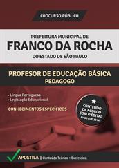 Apostila Digital Prefeitura de Franco da Rocha - Professor de Educação Básica - Pedagogo