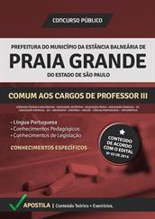 Apostila Digital Prefeitura Praia Grande-SP - Comum aos Cargos de Professor lll