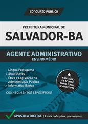 Apostila Digital Prefeitura de Salvador-BA - Agente Administrativo