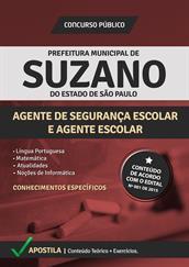 Apostila Digital Prefeitura de Suzano-SP - Agente de Segurança Escolar e Agente Escolar