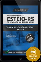 Apostila Digital Concurso Esteio – RS – Nível Superior