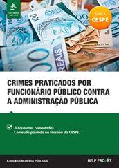 crimes praticados por funcionario publico contra a administracao publica